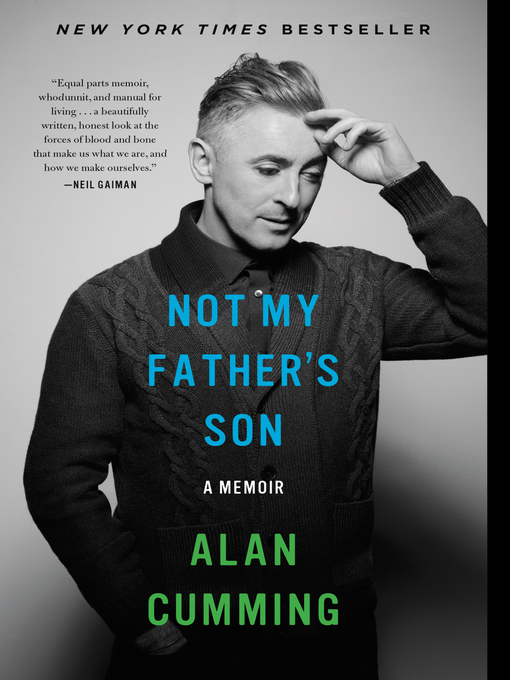Title details for Not My Father's Son by Alan Cumming - Wait list